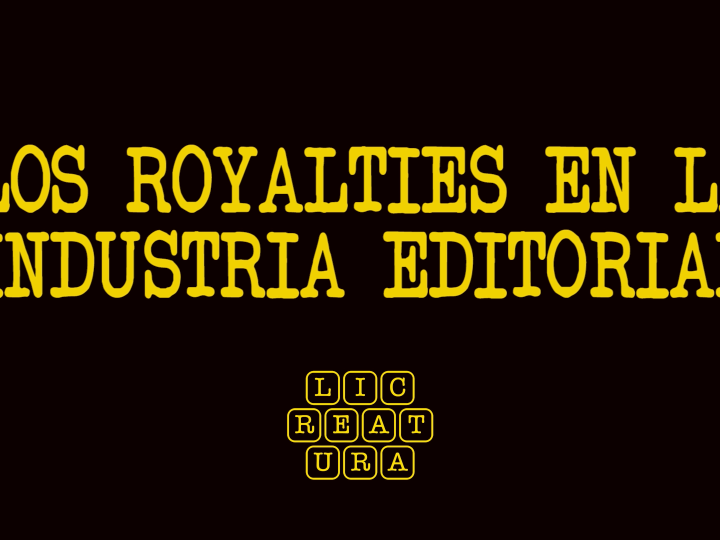 VÍDEO: LOS 'ROYALTIES' EN LA INDUSTRIA EDITORIAL