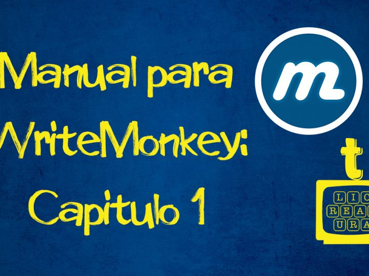 VÍDEO: MANUAL PARA WRITE MONKEY: CAPÍTULO 1
