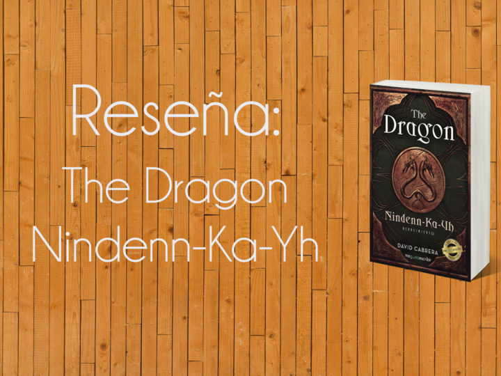 RESEÑA: «THE DRAGON NINDENN-KA-YH»